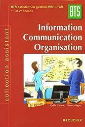 Information Communication Organisation BTS 1e et 2e années : BTS Assustant de gestion PME-PMI