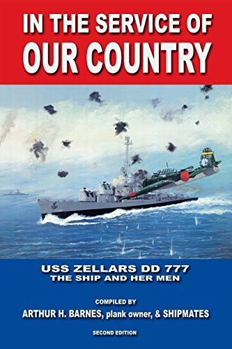 In the Service of Our Country: USS Zellars DD 777 - The Ship and Her Men (English Edition)