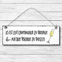 Zeit Champagner zu trinken - Bad Dekoschild Türschild Wandschild aus Holz 10x30cm - Holzdeko Holzbild Deko Schild zur Dekoration Zuhause im Büro auch perfekt als Geschenk Mitbringsel zum Geburtstag Hochzeit Weihnachten für Familie Freundin Mutter Schwester Tochter