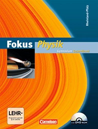 Fokus Physik - Gymnasium Rheinland-Pfalz: Gesamtband - Schülerbuch mit DVD-ROM