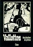 Vallotton, dessinateur de presse...