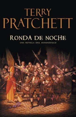 Descargar RONDA DE NOCHE (MUNDODISCO 29 / LA GUARDIA DE LA CIUDAD 8 / MONJES DE LA HISTORIA 3)