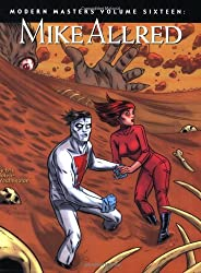 Mike Allred (Modern Masters (TwoMorrows Publishing))