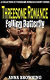 Threesome Romance Falling Butterfly: A Collection of Threesome Romance Short Stories (English Edition)