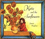 Katie And The Sunflowers by James Mayhew (2001-06-01)