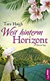 Weit hinterm Horizont (Hawaii-Saga 1)