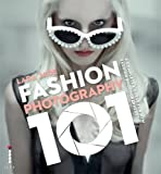 Fashion Photography 101: A Complete Course for the New Fashion Photographers