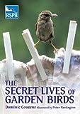 The Secret Lives of Garden Birds