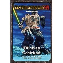 BattleTech Legenden 12 - Das Blut der Kerensky: Dunkles Schicksal