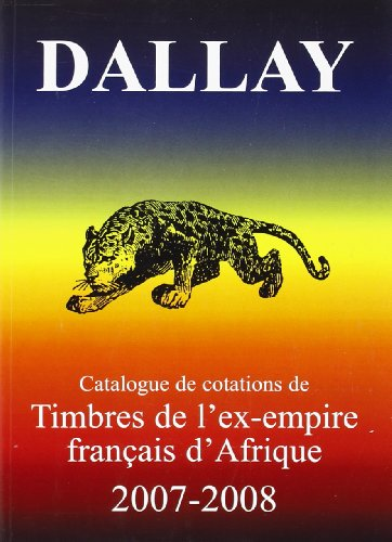 Timbres de l'ex-empire français d'Afrique 2007-2008 par Dallay