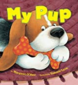 My Pup by Margaret O'Hair (2014-06-03)