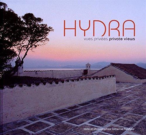 Hydra : Vues privées par Catherine Panchout