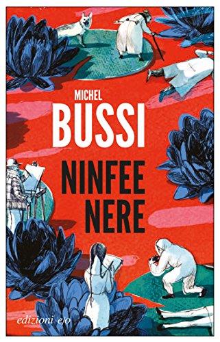 Ninfee nere (Italian Edition) por Michel Bussi