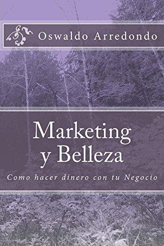 Marketing y Belleza por Oswaldo Arredondo
