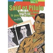 Saïd et Pilule, deux amis dans la guerre d'Algérie