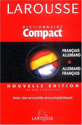 Larousse Compact : Français-Allemand/Allemand-Français