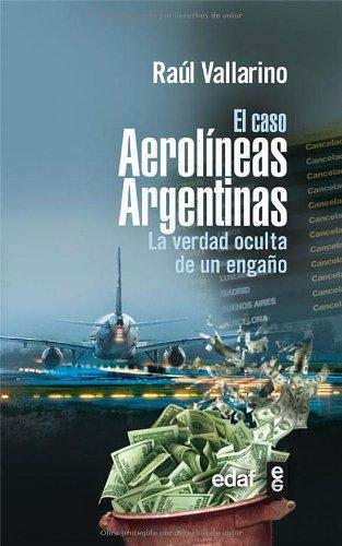 el-caso-aerolineas-argentinas-la-verdad-oculta-de-un-engano