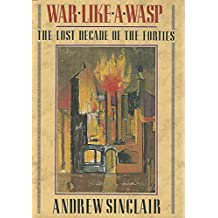 War Like a Wasp: The Lost Decade of the Forties