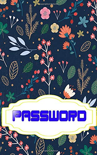 Pass Word Note Book: Forgot Password Internet Address And Password Logbook100 Page Matte Cover Design White Paper Sheet Size 5 X 8 Inch ~ Band - Userna # Website Quality Print.