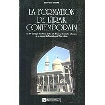 La formation de l'Irak contemporain: Le rôle politique des ulémas chiites à la fin de la domination ottomane et au moment de la création de l'état irakien