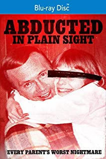Abducted in Plain Sight [Blu-ray]