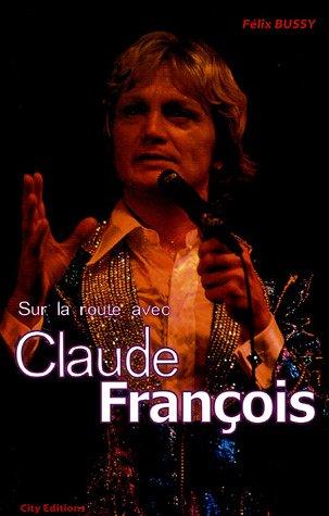 Sur la route avec Claude François