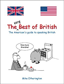 The (Very) Best of British (English Edition) von [Etherington, Mike]