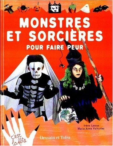 Monstres et sorcières pour faire peur