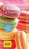 E-Nummern & Zusatzstoffe: Was sich in unserer Nahrung versteckt (GU Kompass Gesundheit)