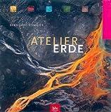 Atelier Erde - Bernhard Edmaier