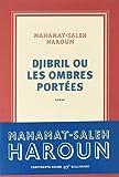 vignette de 'Djibril ou Les ombres portées (Mahamat Saleh Haroun)'