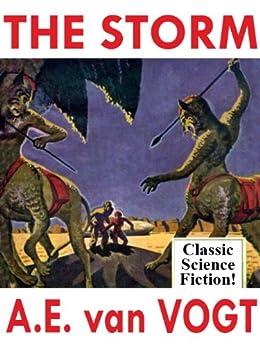 The Storm: A Science Fiction Classic by [Vogt, A.E. van]
