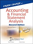 Seamlessly bridging academic accounting with real-life applications, Crash Course in Accounting and Financial Statement Analysis, Second Edition is the perfect guide to a complete understanding of accounting and financial statement analysis for those...