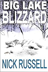 Big Lake Blizzard (Volume 4) by Nick Russell (2013-05-04)
