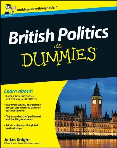 British Politics For Dummies by Julian Knight (2010-02-19)