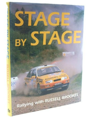 Stage by Stage: Rallying with Russell Brookes (Motor Sport) por Russell Brookes