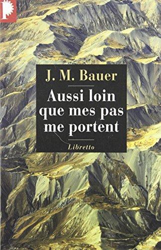 Aussi loin que mes pas me portent : Un fugitif en Asie soviétique 1945-1952 par Josef-Martin Bauer