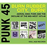 Punk 45 Burn Rubber