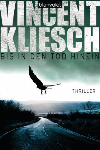 Buchseite und Rezensionen zu 'Bis in den Tod hinein: Thriller' von Vincent Kliesch