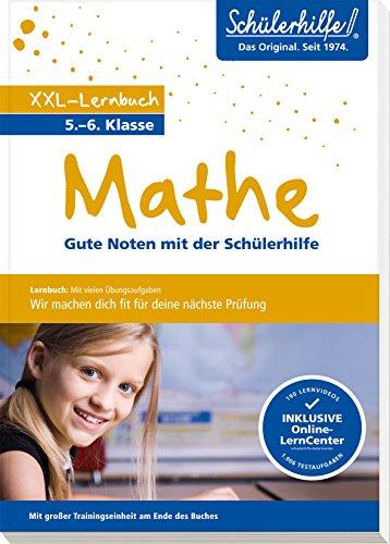 XXL-Lernbuch Mathe 5./6. Klasse: Gute Noten mit der Schülerhilfe