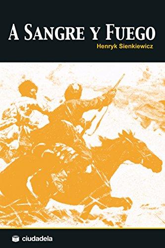 Trilogía polaca: A sangre y fuego
