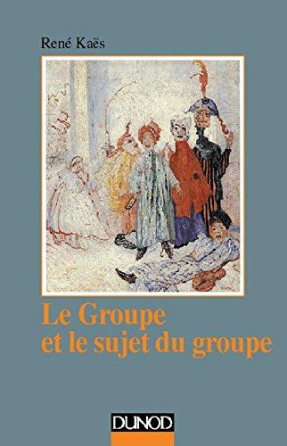 Le groupe et le sujet du groupe