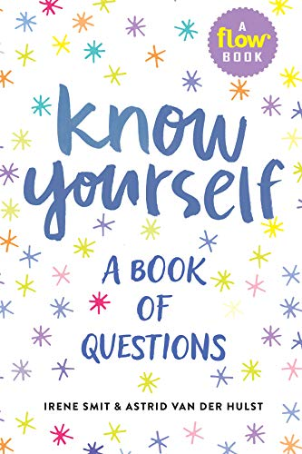 Know Yourself: A Book of Questions di Irene Smit,Van Der Hulst, Astrid