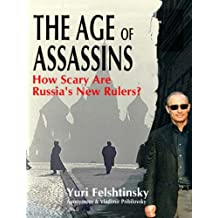 The Age of Assassins: How Scary are Russia's New Rulers?