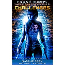 Challenges (Frank Kurns Stories of the UnknownWorld Book 4)