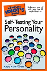 The Complete Idiot's Guide to Self-Testing Your Personality by Arlene Matthews Uhl (2008-11-04)
