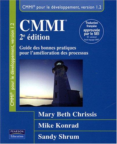 CMMI: Guide des bonnes pratiques pour l'amélioration des processus