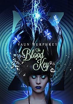The Blood Key (The Wander Series Book 1) (English Edition) de [Murphrey, Vaun]
