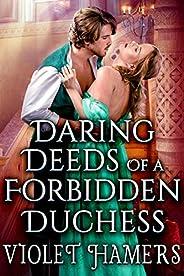 Daring Deeds of a Forbidden Duchess: A Steamy Historical Regency Romance Novel (English Edition)