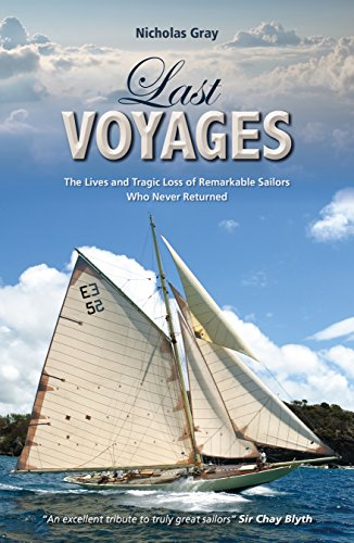 Image of Last Voyages - The Lives and Tragic Loss of Remarkable Sailors Who Never Returned (Making Waves)